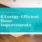 HOME IMPROVEMENT EFFICIENCY