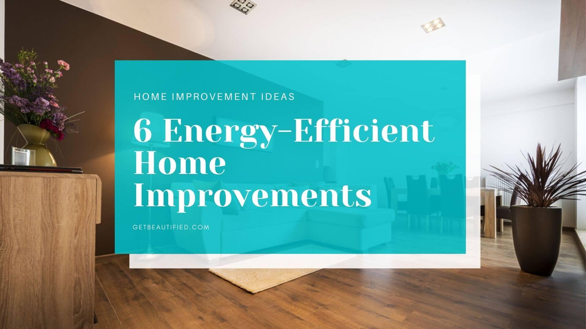 HOME IMPROVEMENT EFFICIENCY